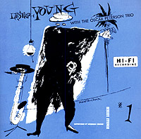 Обложка альбома «Lester Young With The Oscar Peterson Trio» (Lester Young, The Oscar Peterson Trio, 2005)