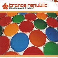 Обложка альбома «Trance Republic. Mixed By Agnelli & Nelson» (Agnelli & Nelson, 2005)