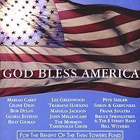 Обложка альбома «God Bless America. For The Benefit Of The Twin Towers Fund» (2001)