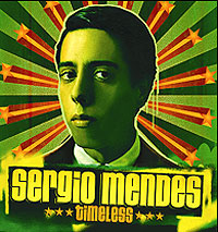 Обложка альбома «Timeless» (Sergio Mendes, 2006)