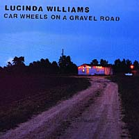 Обложка альбома «Car Wheels On A Gravel Road» (Lucinda Williams, 1998)