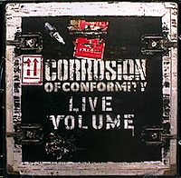 Обложка альбома «Live Volume» (Corrosion Of Conformity, 2006)