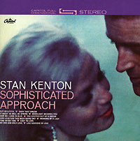 Обложка альбома «Sophisticated Approach» (Stan Kenton, 2006)
