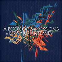 Обложка альбома «A Book Of Impressions» (Edward Artemiev, 2000)