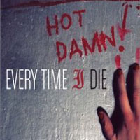 Обложка альбома «Hot Damn!» (Every Time I Die, 2006)