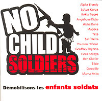 Обложка альбома «No Child Soldiers. Demobilisons Les Enfants Soldats» (2006)