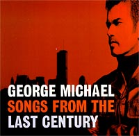 Обложка альбома «Songs From The Last Century» (George Michael, 1999)
