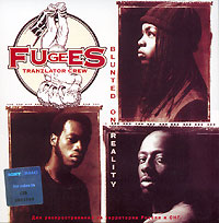 Обложка альбома «Blunted On Reality» (Fugees, 1994)