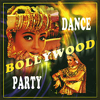 Обложка альбома «Bollywood Dance Party» (2005)