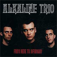 Обложка альбома «From Here to Infirmary» (Alkaline Trio, 2001)