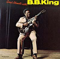 Обложка альбома «Great Moments With B.B. King» (B.B. King, 2006)