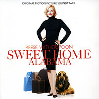 Обложка альбома «Sweet Home Alabama. Original Sountrack» (2006)