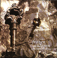 Обложка альбома «Is Anybody There?» (The Frozen Autumn, 2006)