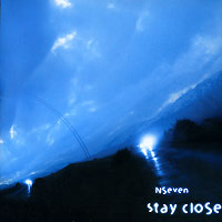 Обложка альбома «Stay Сlose» (NSeven, 2006)