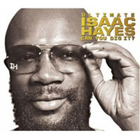 Обложка альбома «Ultimate Isaac Hayes. Can You Dig It?» (Isaac Hayes, 2006)