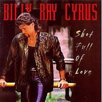 Обложка альбома «Shot Full Of Love» (Billy Ray Cyrus, 2006)