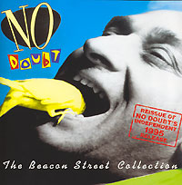 Обложка альбома «The Beacon Street Collection» (No Doubt, 2006)