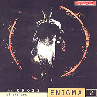 Обложка альбома «The Cross Of Changes» (Enigma, 1993)