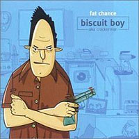 Обложка альбома «Fat Chance» (Biscuit Boy, 2006)