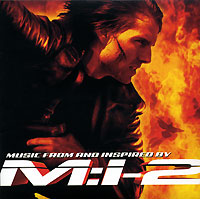 Обложка альбома «Music From And Inspired By Mission: Impossible 2» (2006)