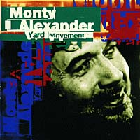 Обложка альбома «Yard Movement» (Monty Alexander, 2006)