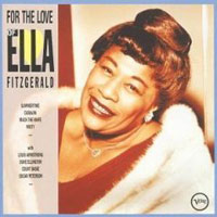 Обложка альбома «For The Love Of Ella» (Ella Fitzgerald, 2006)