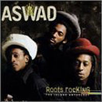 Обложка альбома «Roots Rocking. The Island Anthology» (Aswad, 2006)