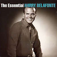 Обложка альбома «The Essential Harry Belafonte» (Harry Belafonte, 2005)