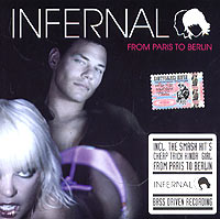 Обложка альбома «From Paris To Berlin» (Infernal, 2004)