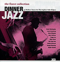 Обложка альбома «Dinner Jazz. The Finest Collection» (2005)