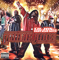 Обложка альбома «Lil Jon & East Side Boys. Crunk Juice» (Lil Jon, «East Side Boys», 2005)