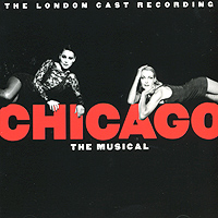 Обложка альбома «Chicago. The Musical» (1998)