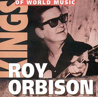 Обложка альбома «Kings Of World Music. Roy Orbison» (Roy Orbison, 2001)