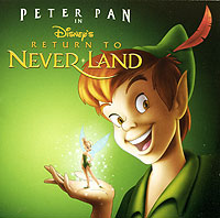 Обложка альбома «Peter Pan In Disney's Return To Never Land» (2006)