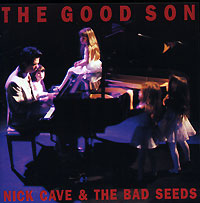 Обложка альбома «The Good Son» (Nick Cave & The Bad Seeds, 1990)