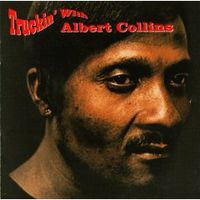 Обложка альбома «Truckin» With Albert Collins» (Albert Collins, 2006)