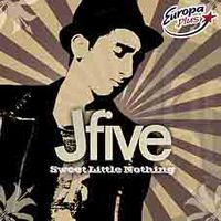 Обложка альбома «Sweet Little Nothing» (J-Five, 2005)