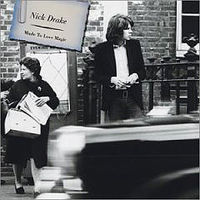 Обложка альбома «Made To Love Magic» (Nick Drake, 2006)