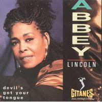 Обложка альбома «Abbey Lincoln. Devils Got Your Tongue» (ABBEY LINCOLN, 2006)