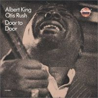 Обложка альбома «Albert King And Otis Rush. Door To Door» (Albert King, Otis Rush, 2006)