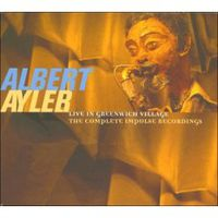 Обложка альбома «Live In Greenwich Village. The Complete Impulse Recordings» (Albert Ayler, 2006)