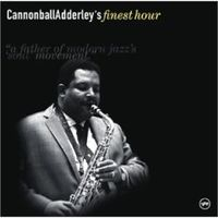 Обложка альбома «Cannonball Adderley's Finest Hour» (Cannonball Adderley, 2006)