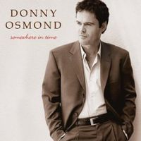 Обложка альбома «Somewhere In Time» (Donny Osmond, 2006)