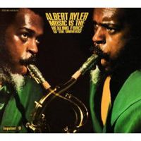 Обложка альбома «Music Is Healing Force Of Universe» (Albert Ayler, 2006)