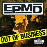 Обложка альбома «Out Of Business» (EPMD, 2006)